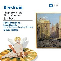Peter Donohoe, London Sinfonietta, City Of Birmingham Symphony Orchestra, Sir Simon Rattle – Gershwin: Rhapsody in Blue & Piano Works