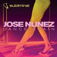 Jose Nunez – Dance Again (Remixes)