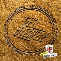 Blaskapelle Gehorsturz – Geil bleiben!