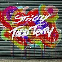Barbara Tucker – Strictly Todd Terry