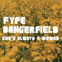 Fyfe Dangerfield – She's Always A Woman