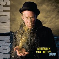 Tom Waits – Glitter And Doom Live (Remastered)