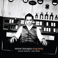 Michel Bisceglia – Singularity