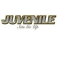 Juvenile – Sets Go Up