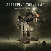 Strapping Young Lad – 1994 - 2006 Chaos Years (Best Of)