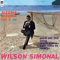 Wilson Simonal – Alegria! Alegria! Vol.2