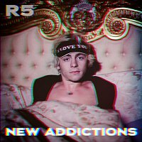 R5 – New Addictions