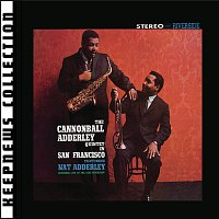 Cannonball Adderley Quintet – Cannonball Adderley Quintet In San Francisco [Keepnews Collection] [Remastered]