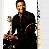 B.B. King – The Anthology