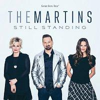 The Martins – Still Standing