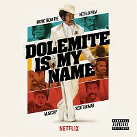 Scott Bomar – Dolemite Is My Name (Music from the Netflix Film)