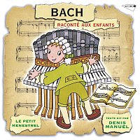 Přední strana obalu CD Le Petit Ménestrel: Bach raconté aux enfants