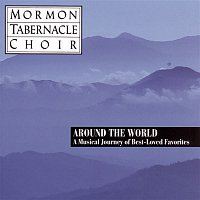 The Mormon Tabernacle Choir, Eugene Ormandy, Traditional – Around the World - Best Loved Favorites