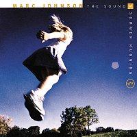 Marc Johnson – The Sound Of Summer Running