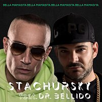 Stachursky, Dr. Bellido – Bella Mamasita