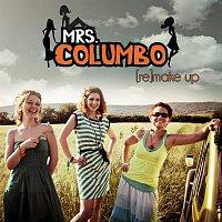 Mrs Columbo – (re)make up