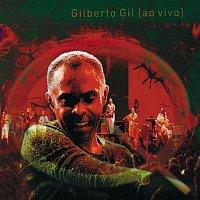 Gilberto Gil – Quanta gente veio ver (Ao vivo)