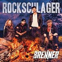 Brenner – Rockschlager