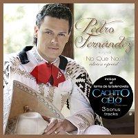 Pedro Fernández – No Que No [Edición De Lujo]