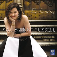 Sally-Anne Russell, Adelaide Symphony Orchestra, Nicholas Milton – Enchanting