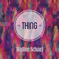 Walter Scharf – Thing