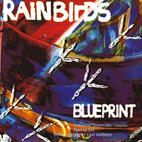 Rainbirds – Blueprint