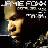 Jamie Foxx, Drake, Kanye West, The-Dream – Digital Girl Remix