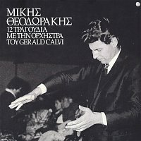 Mikis Theodorakis – Mikis Theodorakis 12 Tragoudia Me Tin Orchistra Tou Gerald Calvi