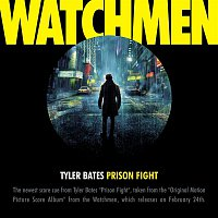 """Tyler Bates – Prison Fight [From The Motion Picture """"Watchmen""""]"""