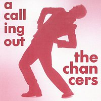 The Chancers – A Calling Out