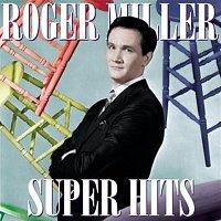 Roger Miller – Super Hits
