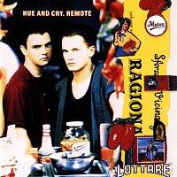 Hue & Cry – Remote