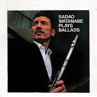 Sadao Watanabe – Sadao Watanabe Plays Ballads [Live]