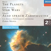 Los Angeles Philharmonic, Zubin Mehta – Holst: The Planets / John Williams: Star Wars Suite / Strauss, R.: Also sprach Zarathustra [2 CDs]