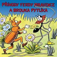 Vlastimil Brodský, Karel Höger, Jiřina Bohdalová – Sekora: Příhody Ferdy Mravence a brouka Pytlíka