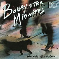 Bobby, The Midnites – Where the Beat Meets the Street