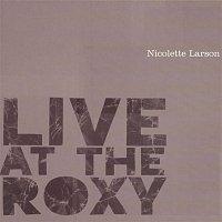 Nicolette Larson – Live At The Roxy