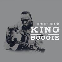 John Lee Hooker – King Of The Boogie