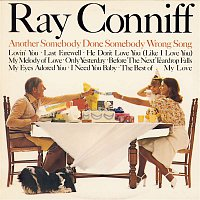Ray Conniff – Another Somebody Done Somebody Wrong Song