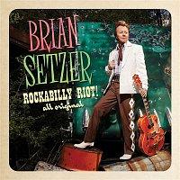 Brian Setzer – Rockabilly Riot! All Original