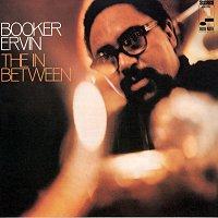 Booker Ervin – The in Between