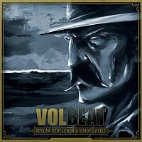 Volbeat – Outlaw Gentlemen & Shady Ladies [Deluxe Version]