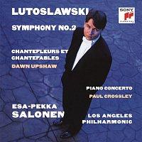 Esa-Pekka Salonen, Witold Lutoslawski, Dawn Upshaw, Los Angeles Philharmonic – Lutoslawski: Symphony No. 2 & Piano Concerto & Chantefleurs et Chantefables