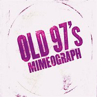 Old 97's – Mimeograph EP