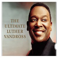 Luther Vandross – The Ultimate Luther Vandross