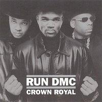 RUN-DMC – Crown Royal