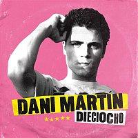 Dani Martín – 18