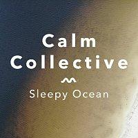 Calm Collective – Sleepy Ocean