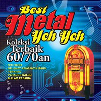 Různí interpreti – Best Metal Yeh Yeh Koleksi Terbaik 60/70an