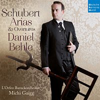Daniel Behle, Franz Schubert, L'Orfeo Barockorchester, Michi Gaigg – Schubert: Arias & Overtures